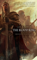 Gail Z Martin Blood King